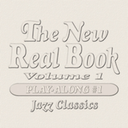 The New Real Book Play-Along CDs #1 (For Volume 1)