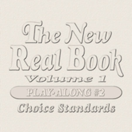 The New Real Book Play-Along CDs #2 (For Volume 1)