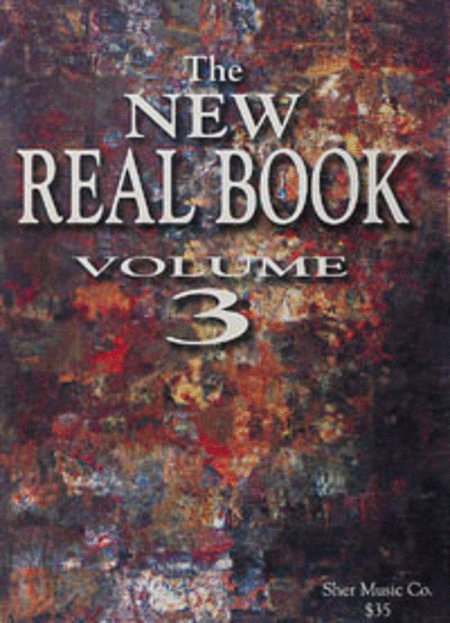 The New Real Book - Volume 3 (Bb Edition)