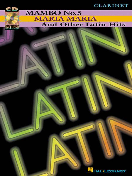 Mambo No. 5, Maria Maria And Other Latin Hits - Clarinet