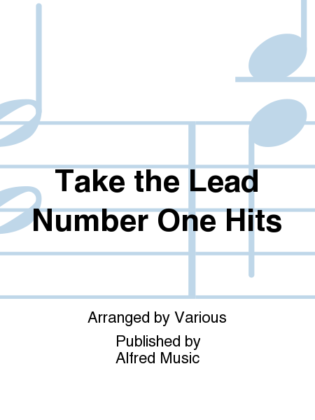 Take the Lead Number One Hits