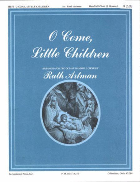 O Come, Little Children (Archive)