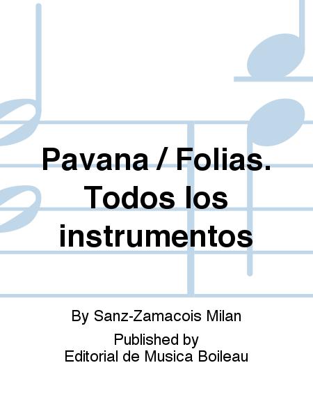 Pavana / Folias. Todos los instrumentos