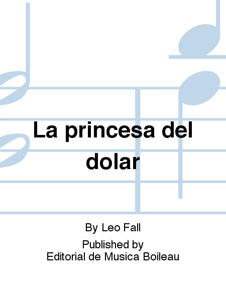 La princesa del dolar