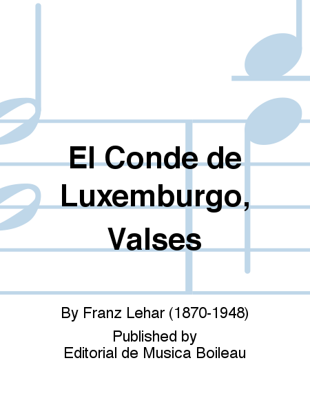 El Conde de Luxemburgo, Valses