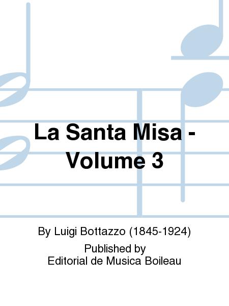 La Santa Misa - Volume 3