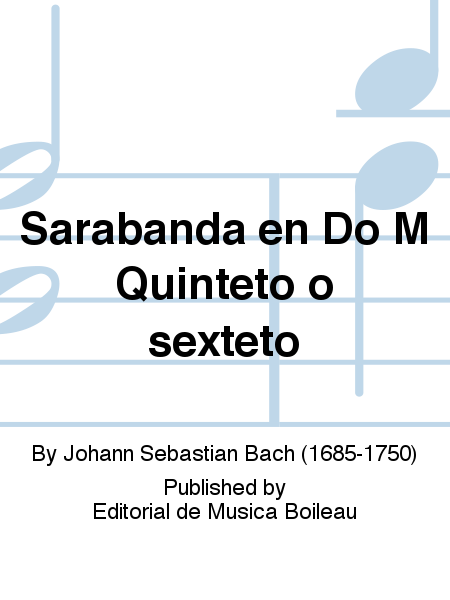 Sarabanda en Do M Quinteto o sexteto