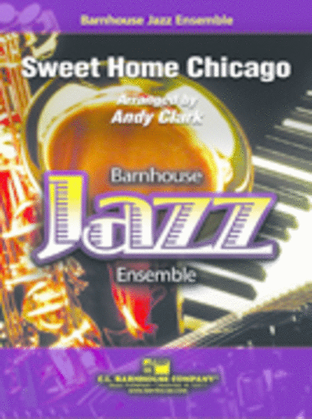 Sweet Home Chicago - Extra Full Score