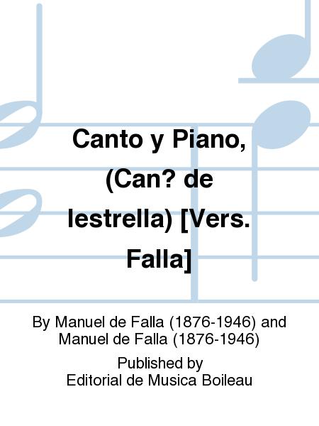 Canto y Piano, (Can? de lestrella) [Vers. Falla]