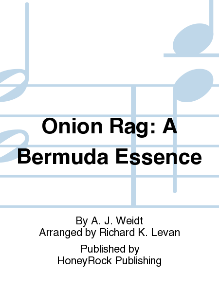 Onion Rag: A Bermuda Essence