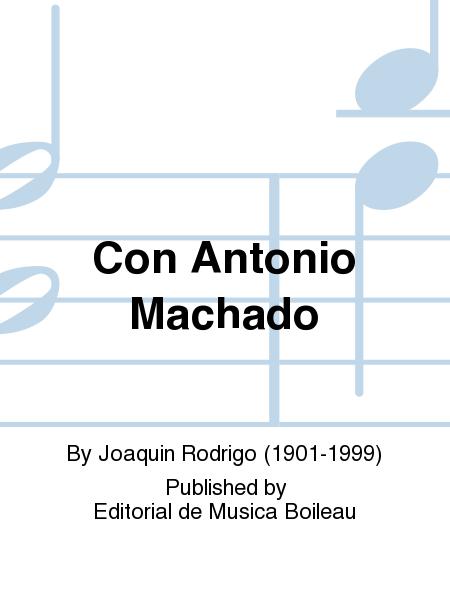 Con Antonio Machado