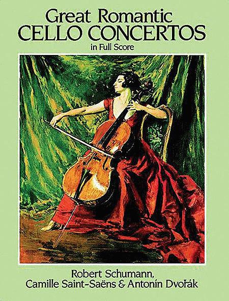 Great Romantic Cello Concertos