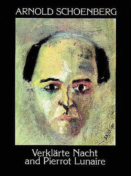 Verklèrte Nacht and Pierrot Lunaire