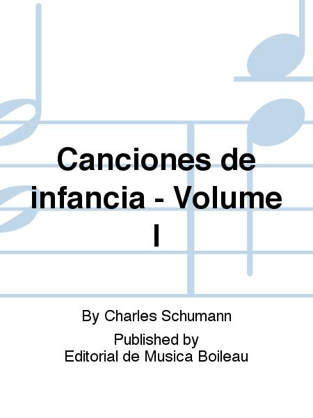 Canciones de infancia - Volume I