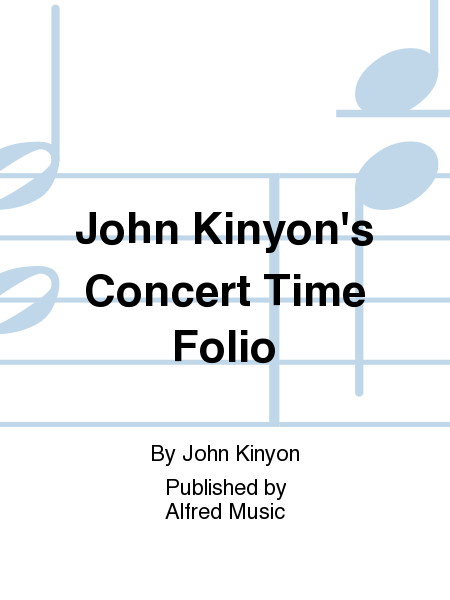 John Kinyon's Concert Time Folio