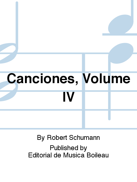 Canciones, Volume IV