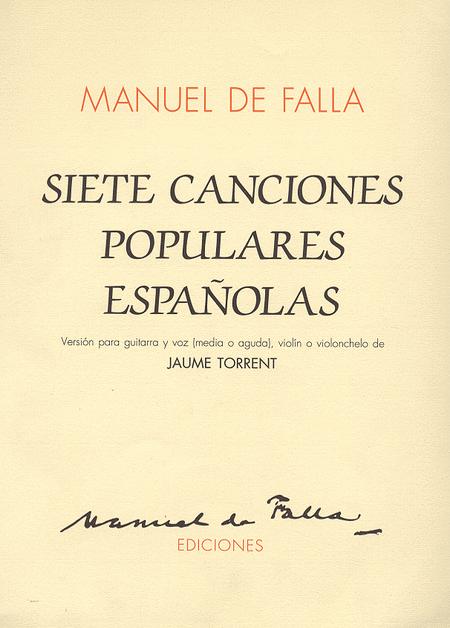 7 Canciones Populares Espanolas (vers. J. Torrent)