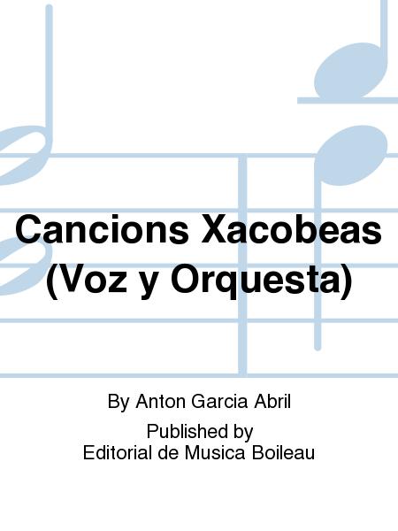 Cancions Xacobeas (Voz y Orquesta)