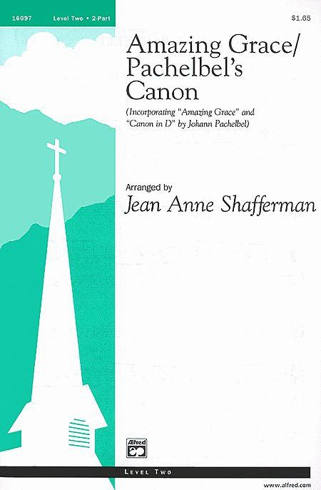 Amazing Grace / Pachelbel's Canon