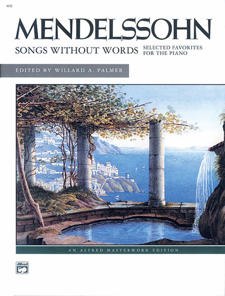 Mendelssohn -- Songs without Words (Selected Favorites)