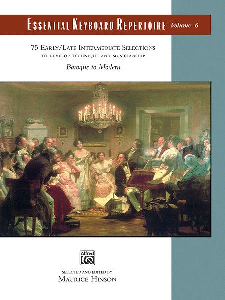 Essential Keyboard Repertoire, Volume 6