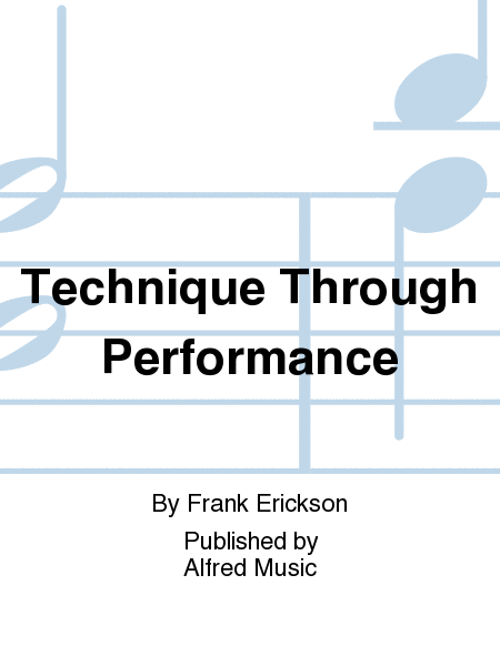 Technique Through Performance
