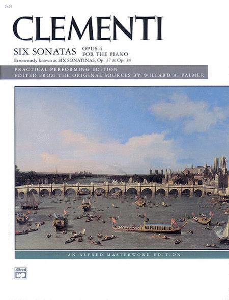 Clementi -- Six Sonatas, Op. 4 (Op. 37, 38)