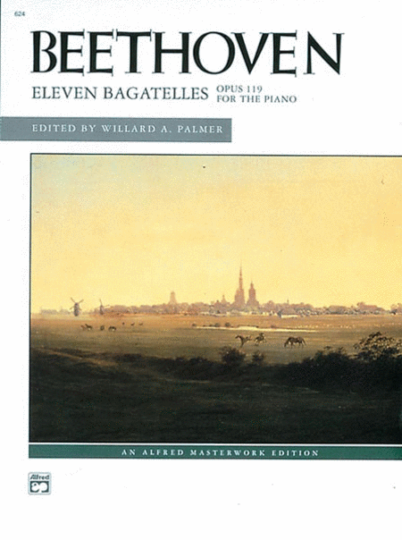 Beethoven -- Eleven Bagatelles, Op. 119 for the Piano