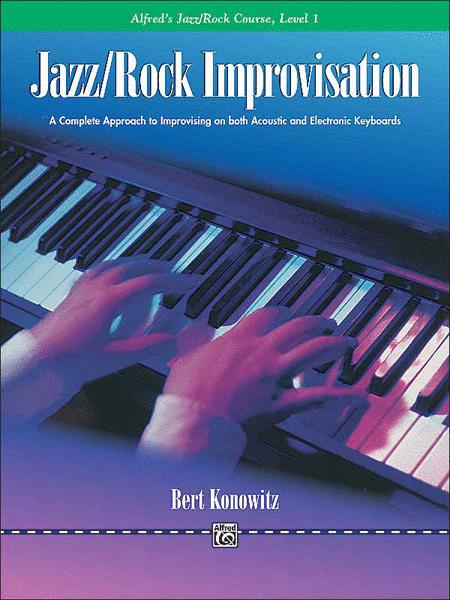 Alfred's Basic Jazz/Rock Course - Jazz/Rock Improvisation (Level 1)