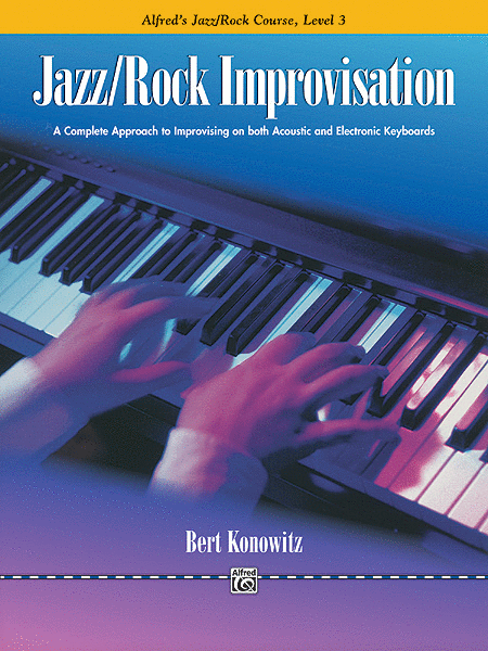 Alfred's Basic Jazz/Rock Course: Improvisation, Level 3