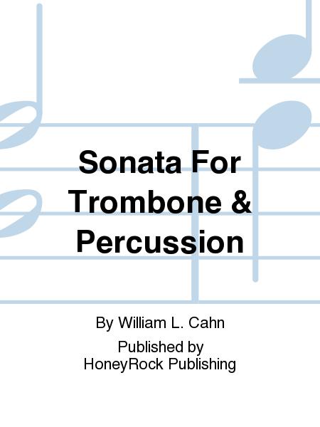 Sonata For Trombone & Percussion