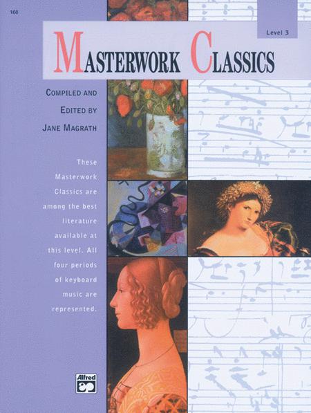 Masterwork Classics (Level 3)