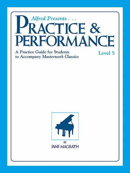 Masterwork Practice & Performance, Level 5