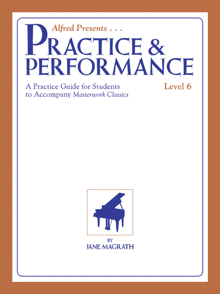 Masterwork Practice & Performance, Level 6