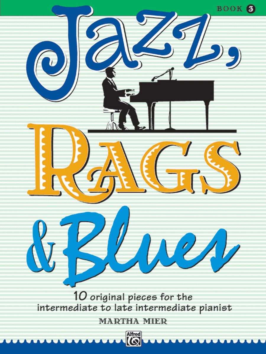 Jazz, Rags & Blues - Book 3