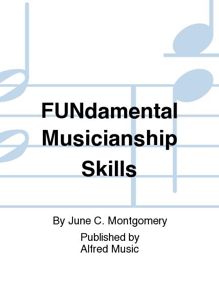 FUNdamental Musicianship Skills