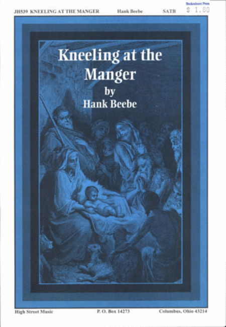 Kneeling At the Manger