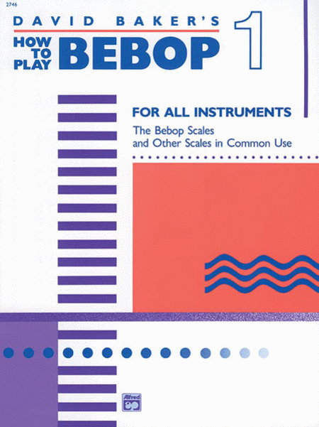 How to Play Bebop - Volume 1