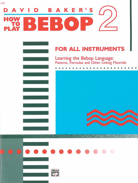 How to Play Bebop - Volume 2
