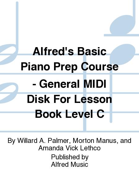 Alfred's Basic Piano Prep Course - General MIDI Disk For Lesson Book Level C