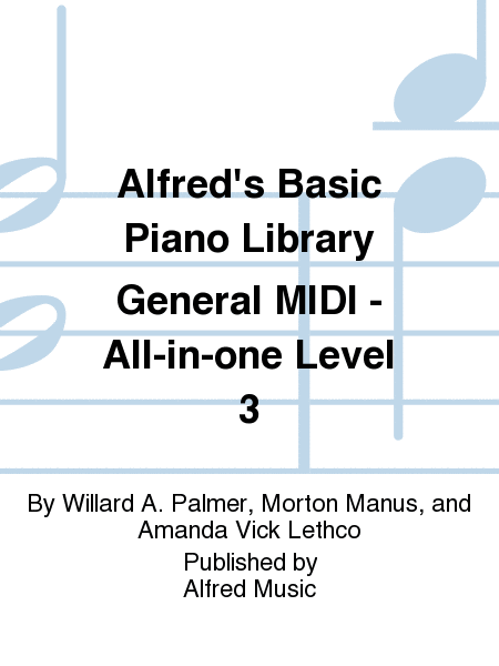 Alfred's Basic Piano Library General MIDI - All-in-one Level 3