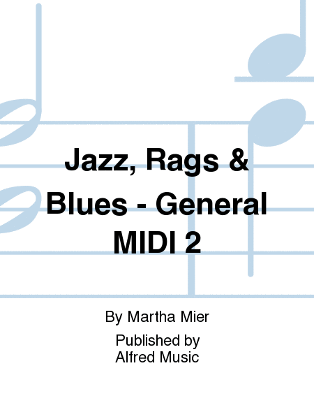 Jazz, Rags & Blues - General MIDI 2