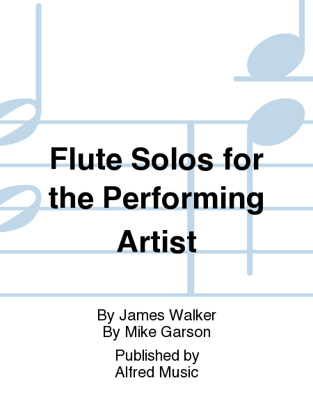 Flute Solos for the Performing Artist