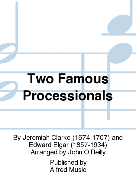 Two Famous Processionals