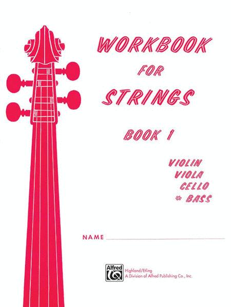 Workbook for Strings, Book 1