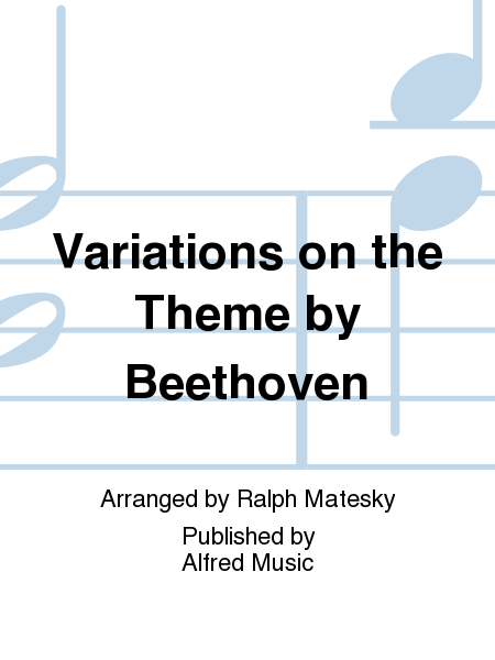 Variations on the Theme by Beethoven