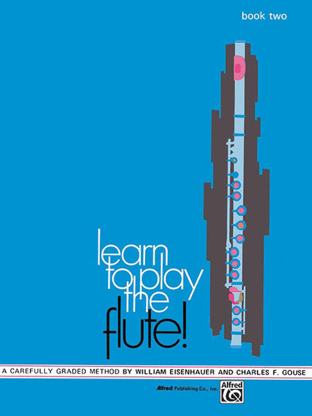Learn to Play the Flute!, Book 2