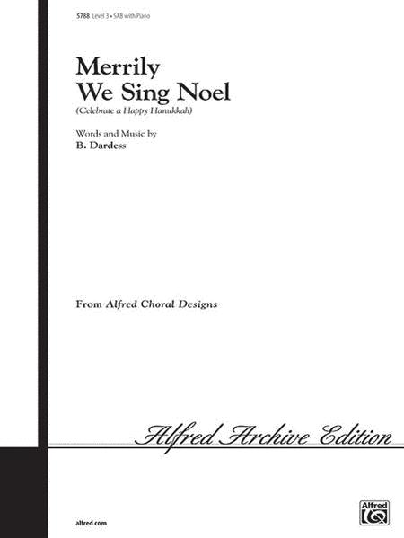 Merrily We Sing Noel