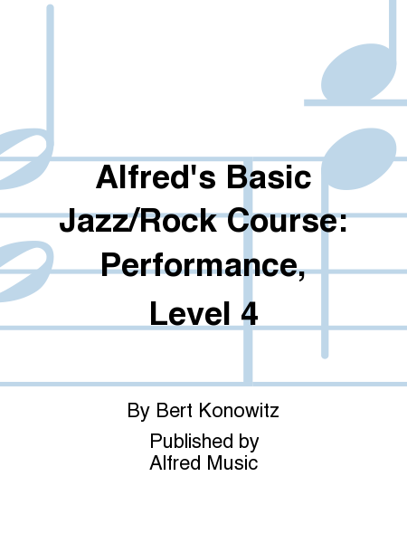 Alfred's Basic Jazz/Rock Course: Performance, Level 4