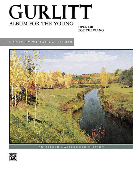 Gurlitt -- Album for the Young, Op. 140